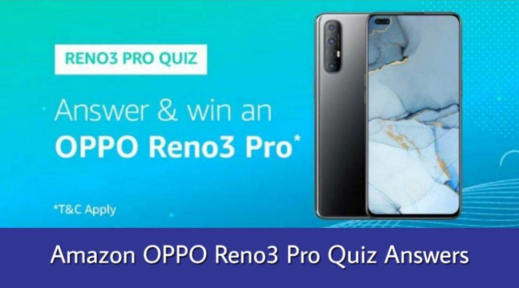 Amazon Oppo Reno3 Pro Quiz Answer Win Oppo Reno3 Pro Genuine Deals