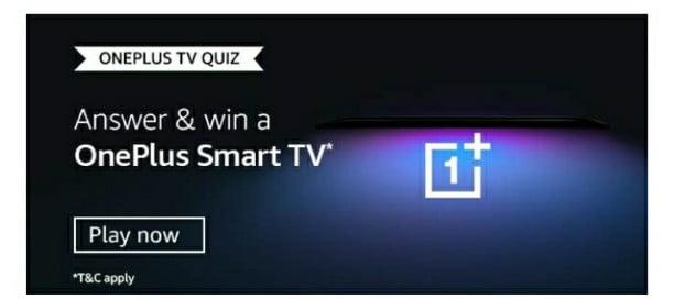 Amazon OnePlus TV Quiz Answers – Win OnePlus Smart Tv