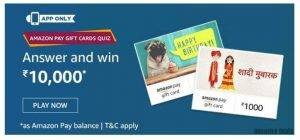 Amazon Pay Gift Cards Quiz Answers – Win Rs. 10000