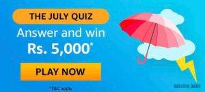 Amazon The July Quiz Answers – Win Rs. 5000