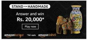 Amazon Stand For Handmade Quiz Answers – Win Rs. 20000