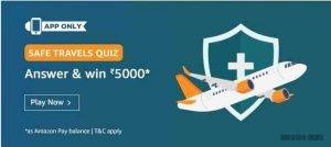 Amazon Safe Travels Quiz Answers – Win Rs. 5000