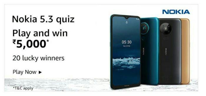 Amazon Nokia 5.3 Quiz Answers – Win Rs. 5,000