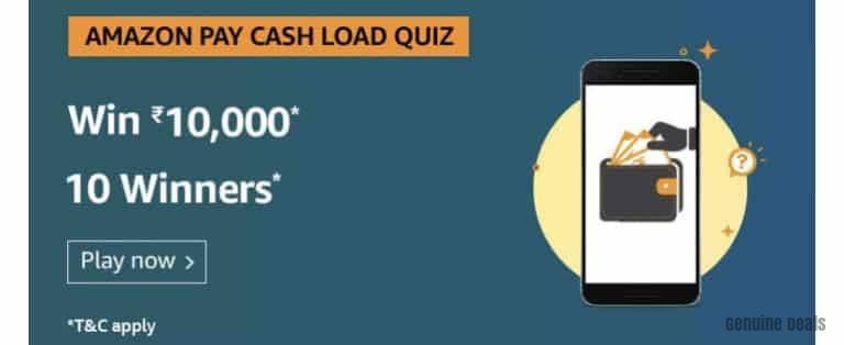 Amazon Pay Cash Load Quiz Answers – Win Rs. 10,000